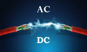Alternatif ve Doğru (AC/DC) Akım Nedir?